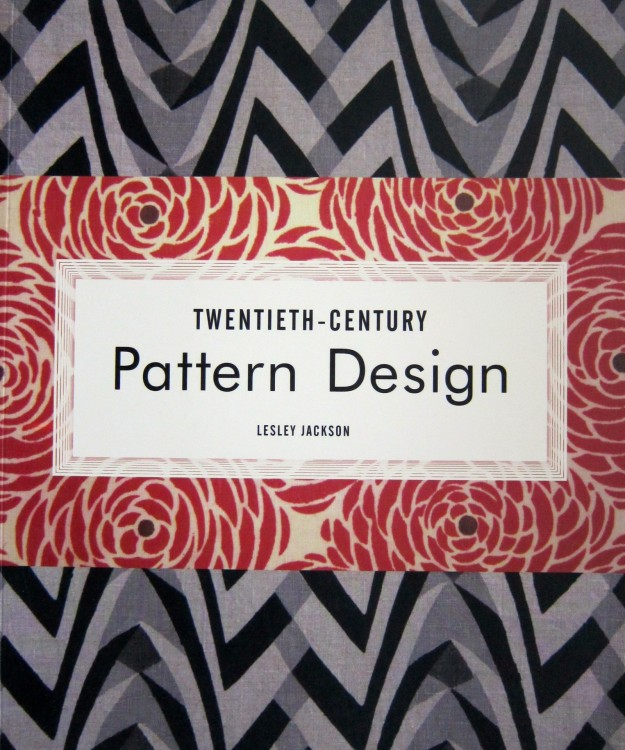 Twentieth-Century Pattern Design: Textile and Wallpaper Pioneers by Lesley Jackson, 2002, Princeton Architectural Press