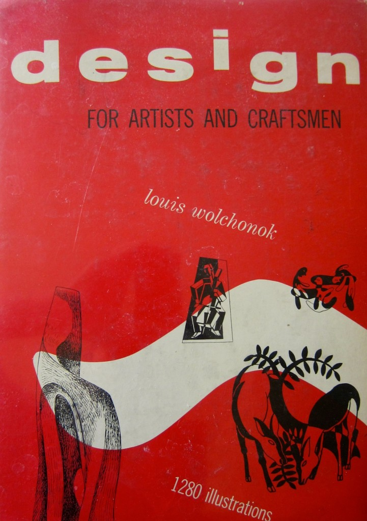 Design for Artists and Craftsmen by Louis Wolchonok, 1953, Dover Publications