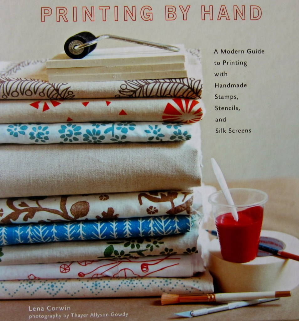 Printing by Hand by Lena Corwin, 2008, Stewart Tabori & Chang STC Craft