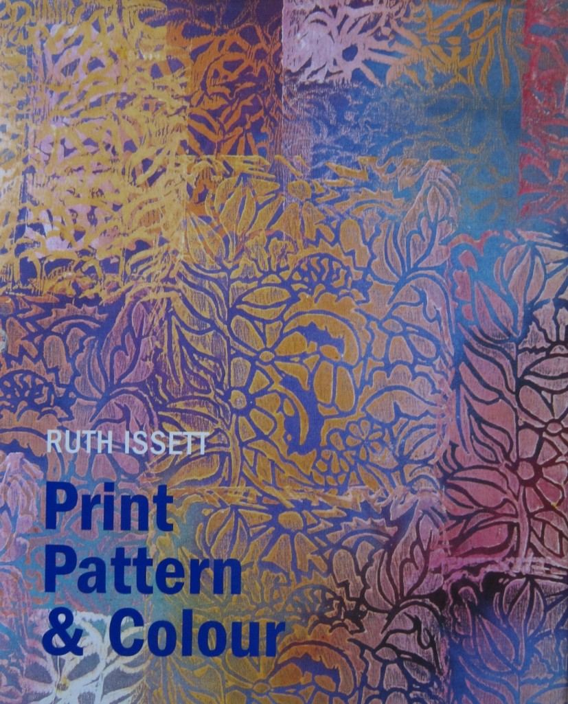 Print Pattern & Colour by Ruth Issett, 2007, Batsford