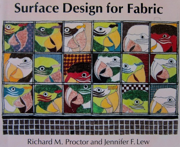 Surface Design for Fabric by Richard M. Proctor and Jennifer F. Lew, 1984, University of Washington Press